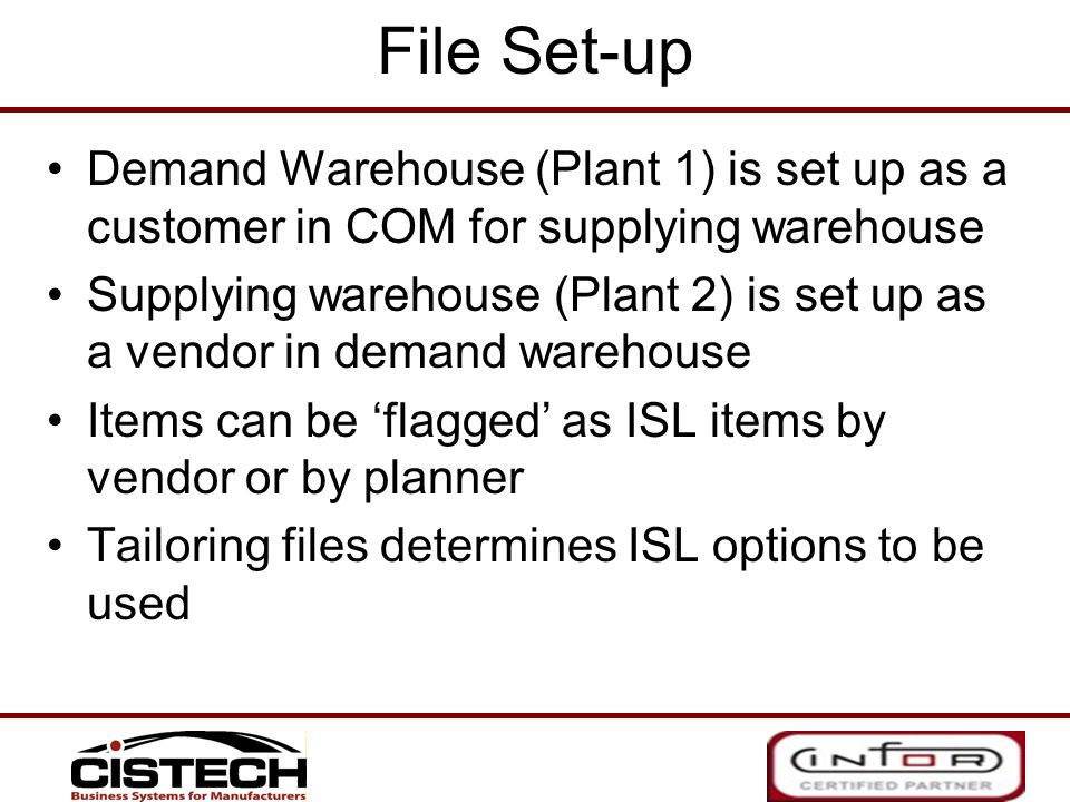 File Set-up Demand Warehouse (Plant 1) is set up as a customer in COM for supplying warehouse.