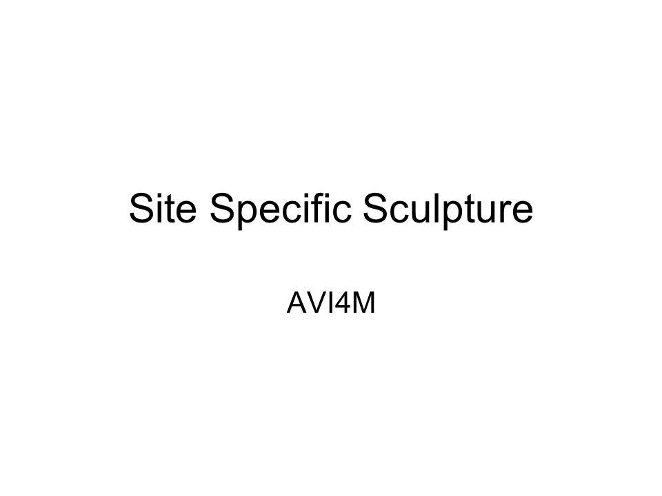 Site Specific Sculpture