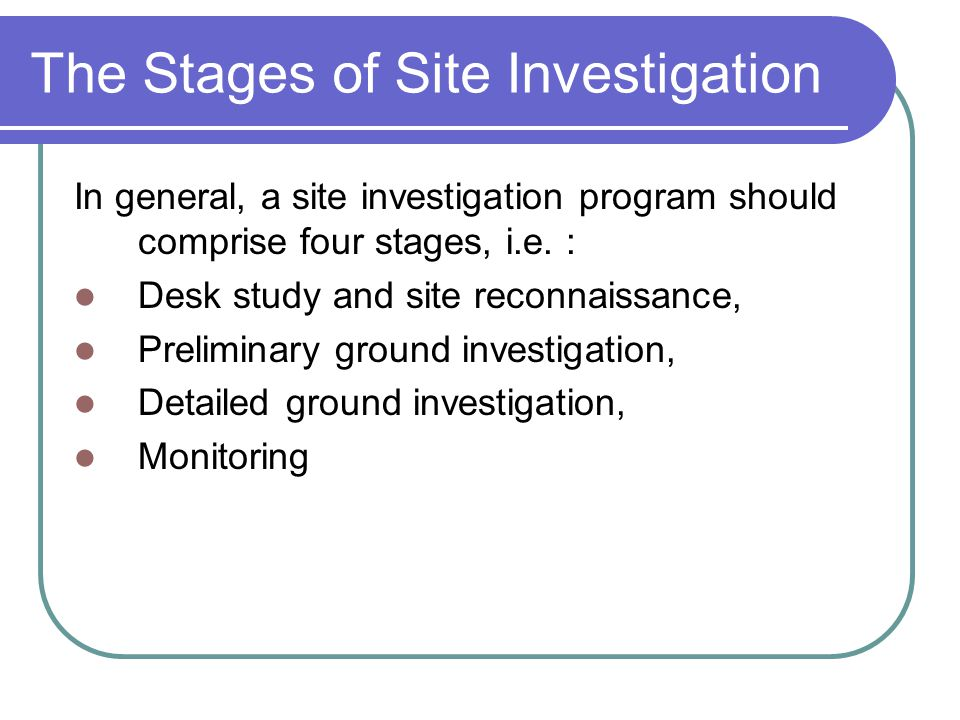 The Stages of Site Investigation