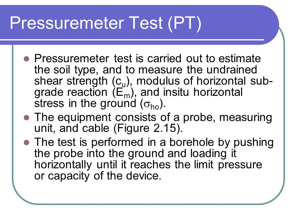 Pressuremeter Test (PT)