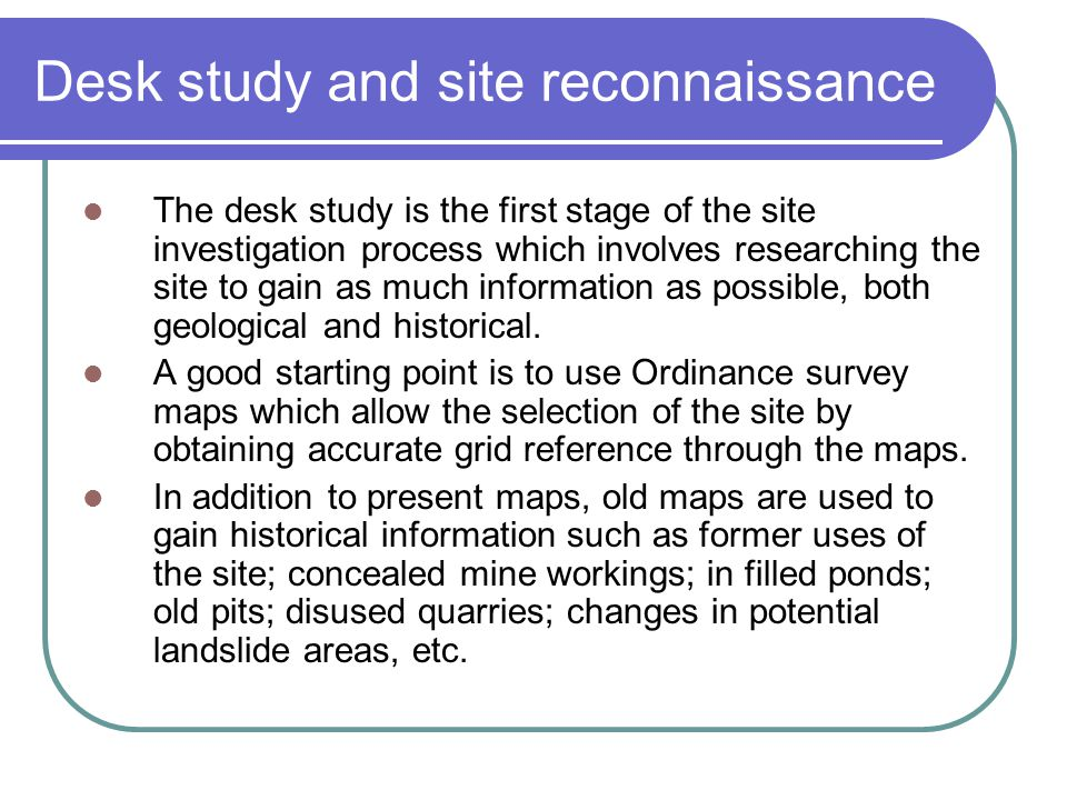Desk study and site reconnaissance