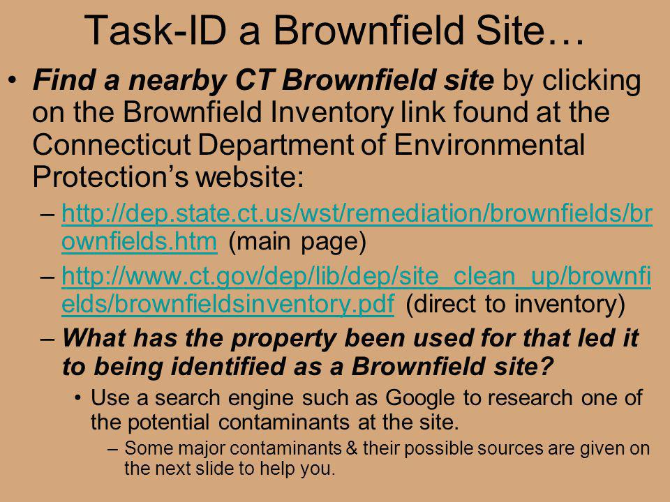 Task-ID a Brownfield Site…
