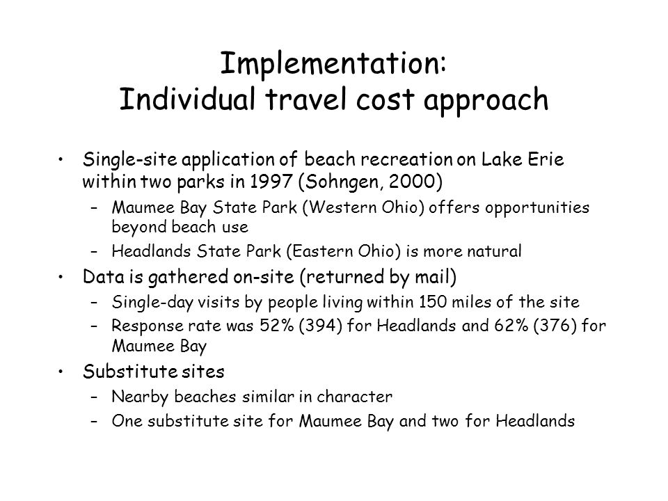 Implementation: Individual travel cost approach