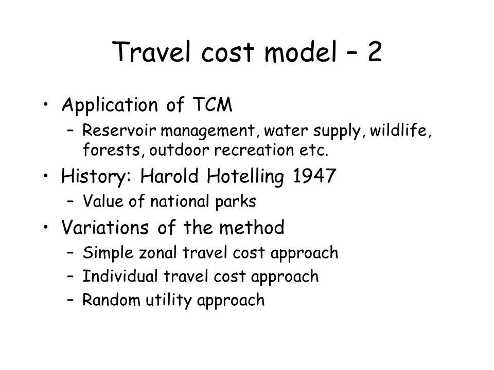 Travel cost model – 2 Application of TCM