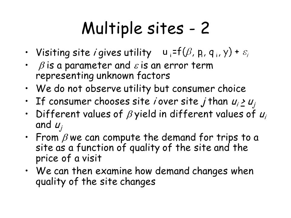 Multiple sites - 2 Visiting site i gives utility