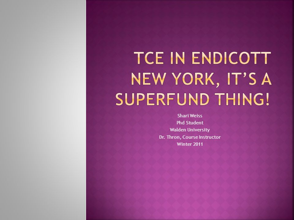 TCE in endicott New York, it's a Superfund thing!