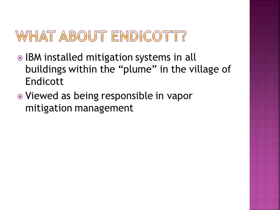 What about endicott IBM installed mitigation systems in all buildings within the plume in the village of Endicott.