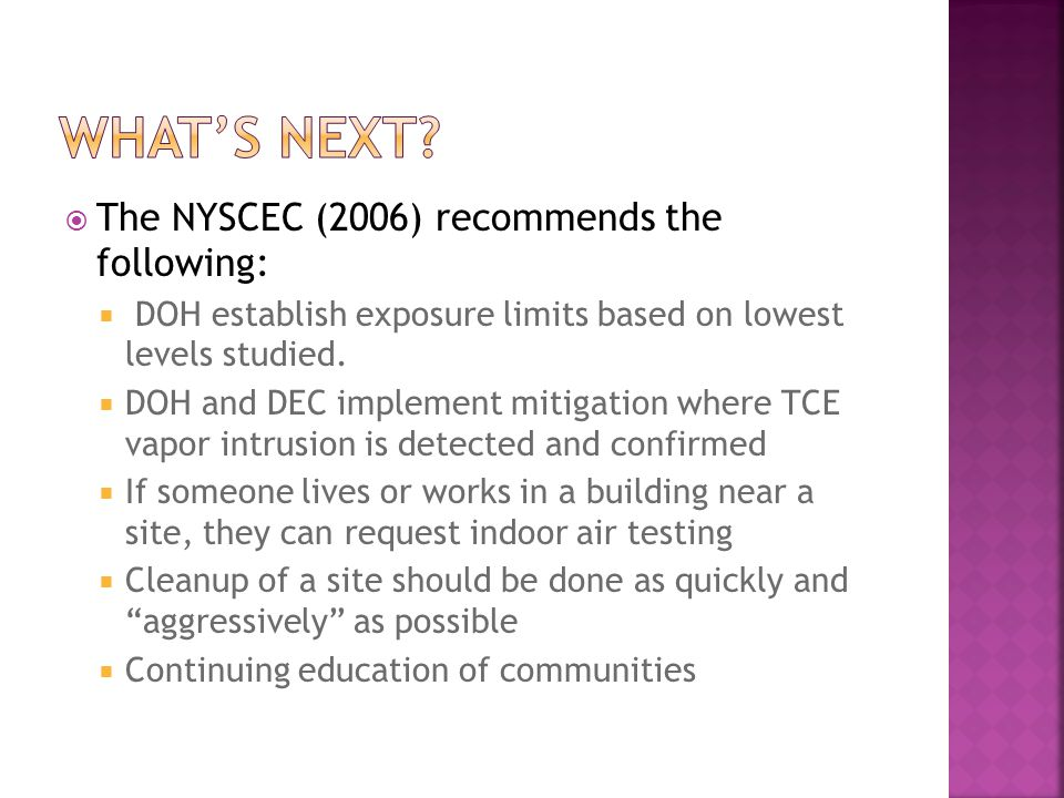What's next The NYSCEC (2006) recommends the following: