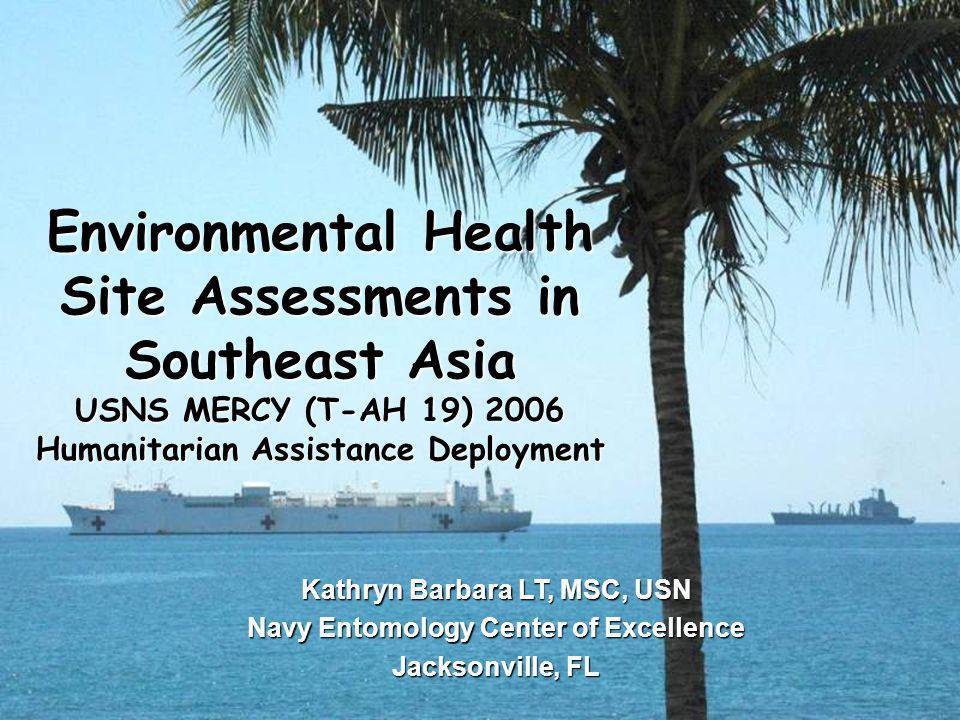 Kathryn Barbara LT, MSC, USN Navy Entomology Center of Excellence