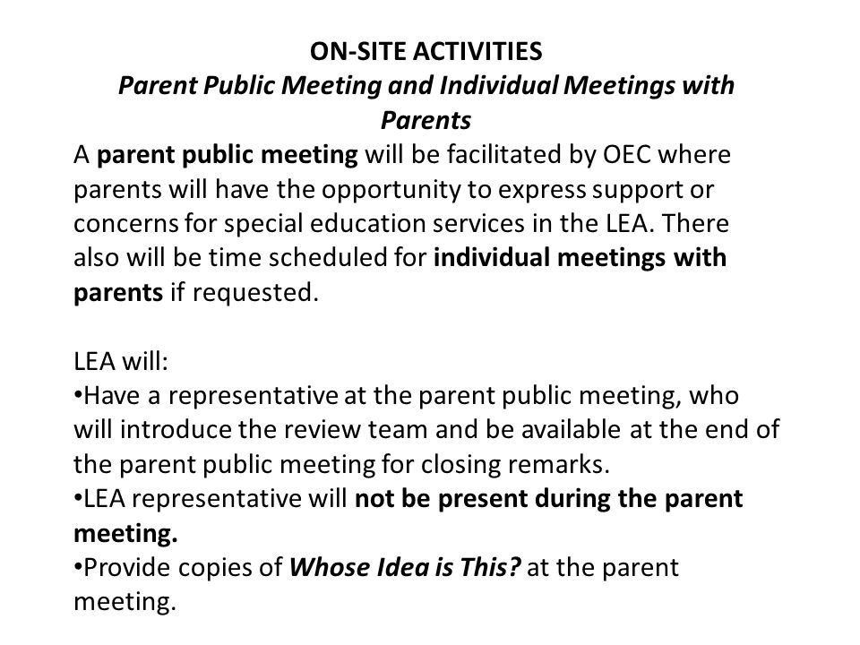 Parent Public Meeting and Individual Meetings with Parents