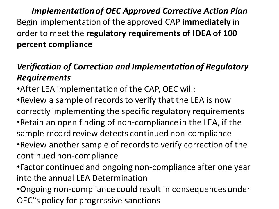 Implementation of OEC Approved Corrective Action Plan