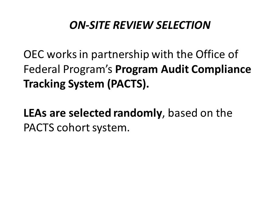 ON-SITE REVIEW SELECTION