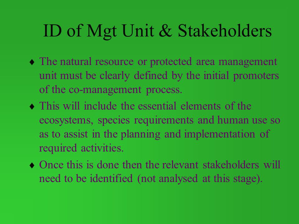 ID of Mgt Unit & Stakeholders