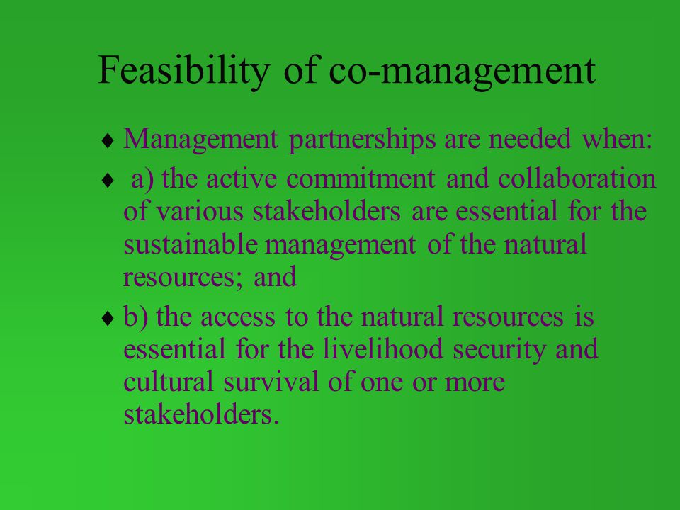 Feasibility of co-management