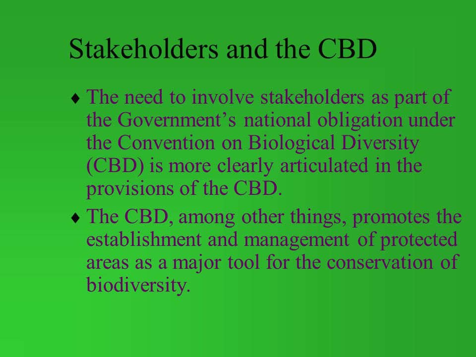 Stakeholders and the CBD