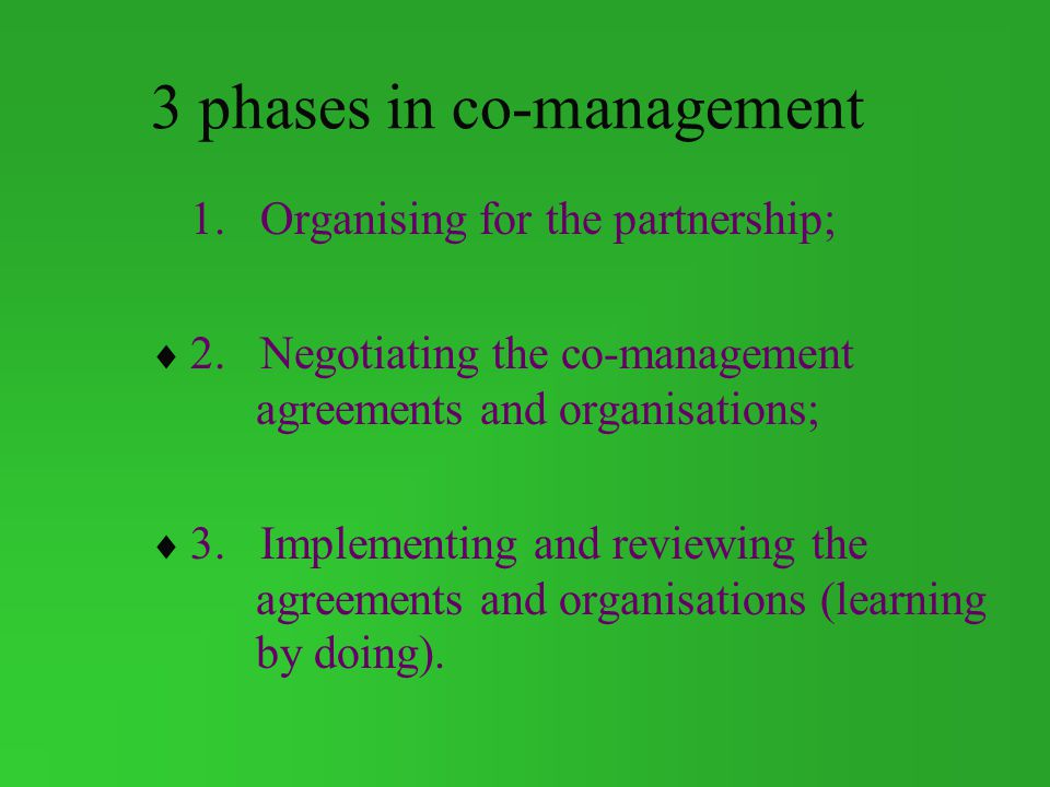 3 phases in co-management