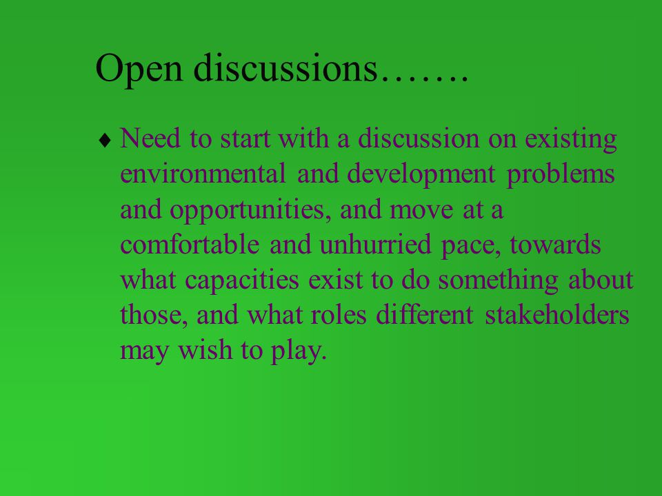 Open discussions…….