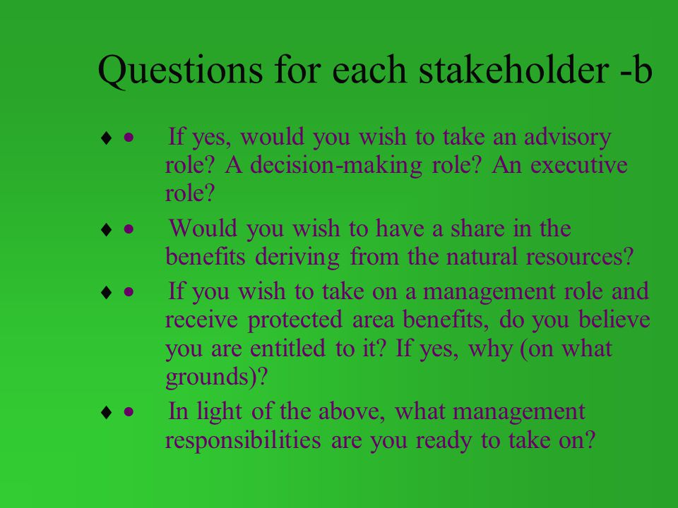 Questions for each stakeholder -b