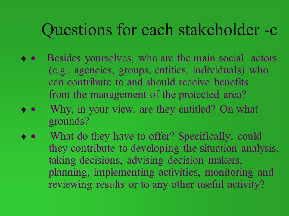 Questions for each stakeholder -c