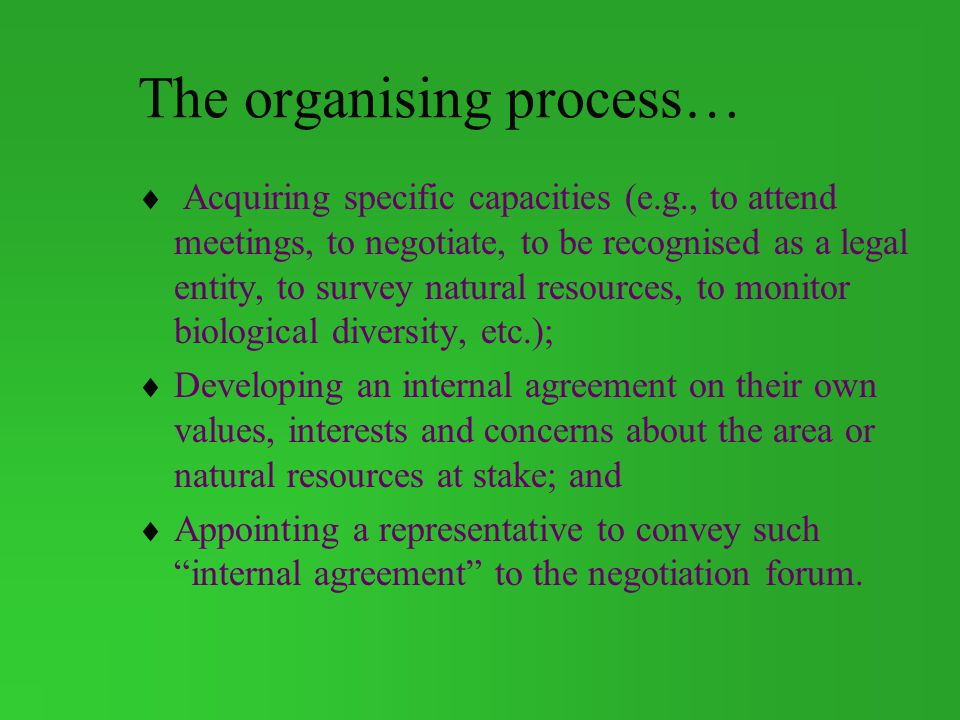 The organising process…