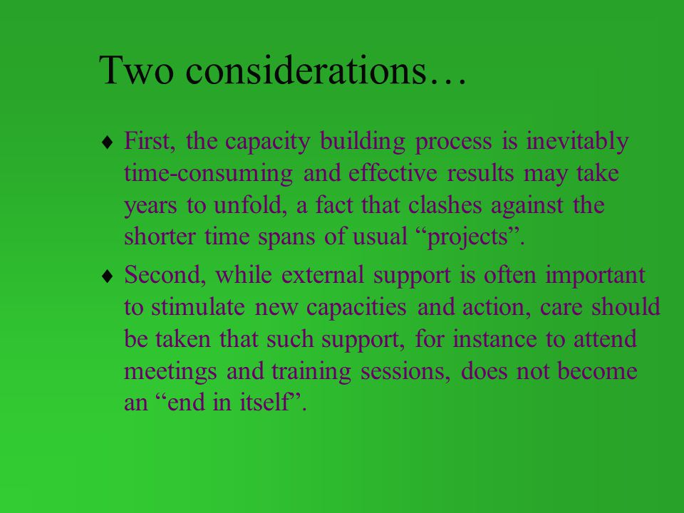Two considerations…