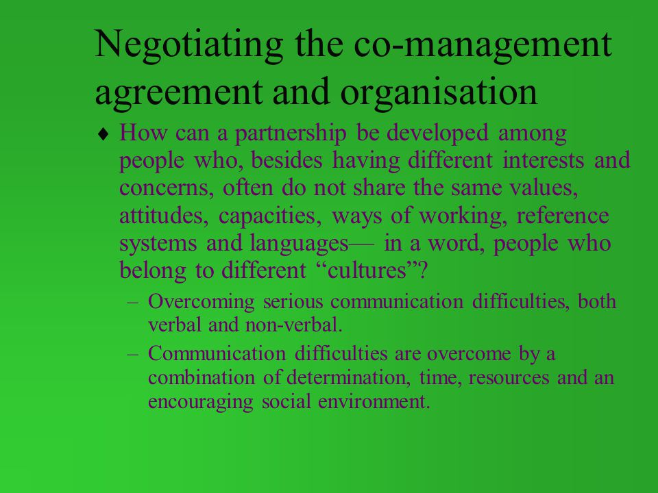 Negotiating the co-management agreement and organisation