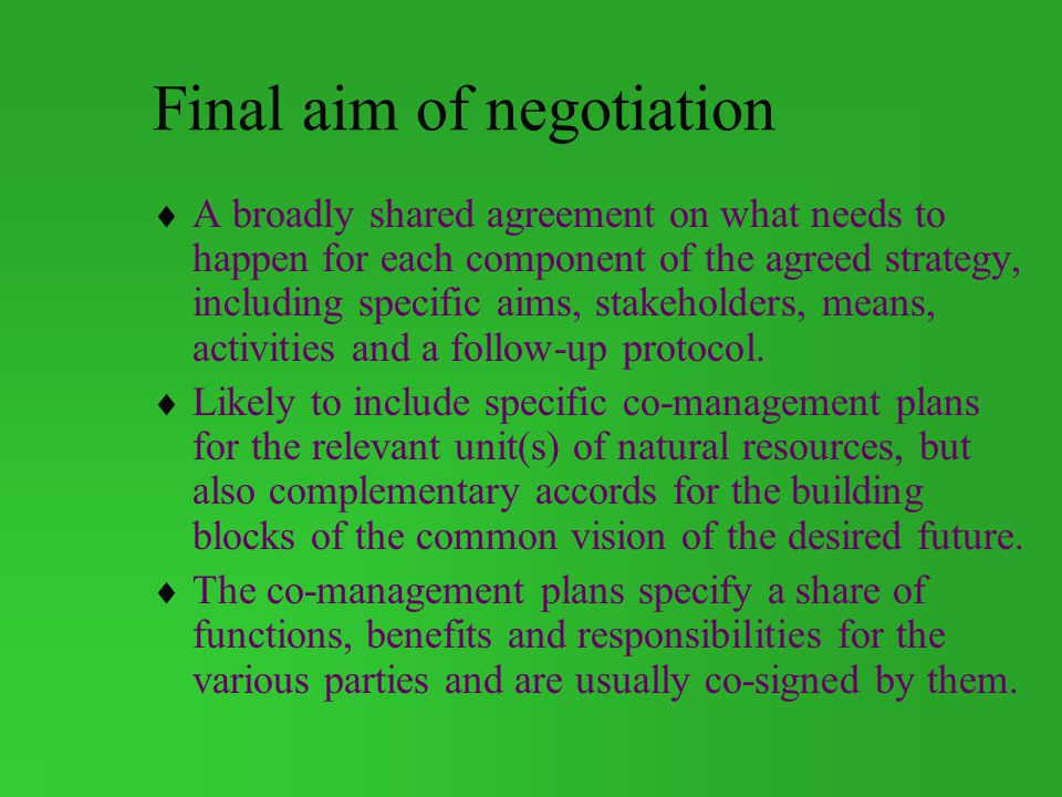 Final aim of negotiation