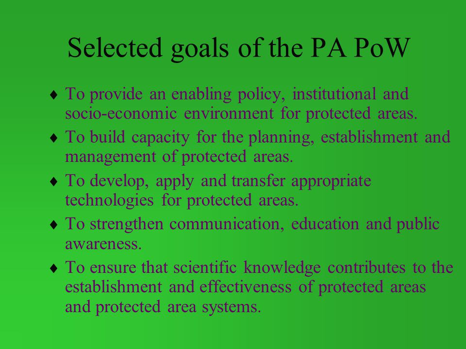 Selected goals of the PA PoW