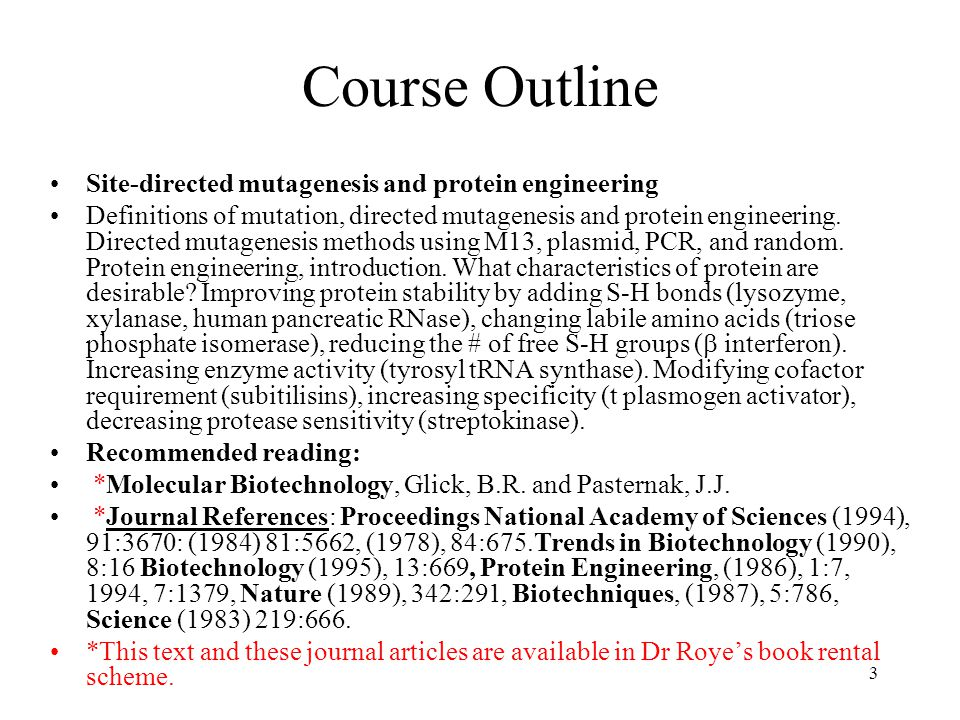 Course Outline Site-directed mutagenesis and protein engineering