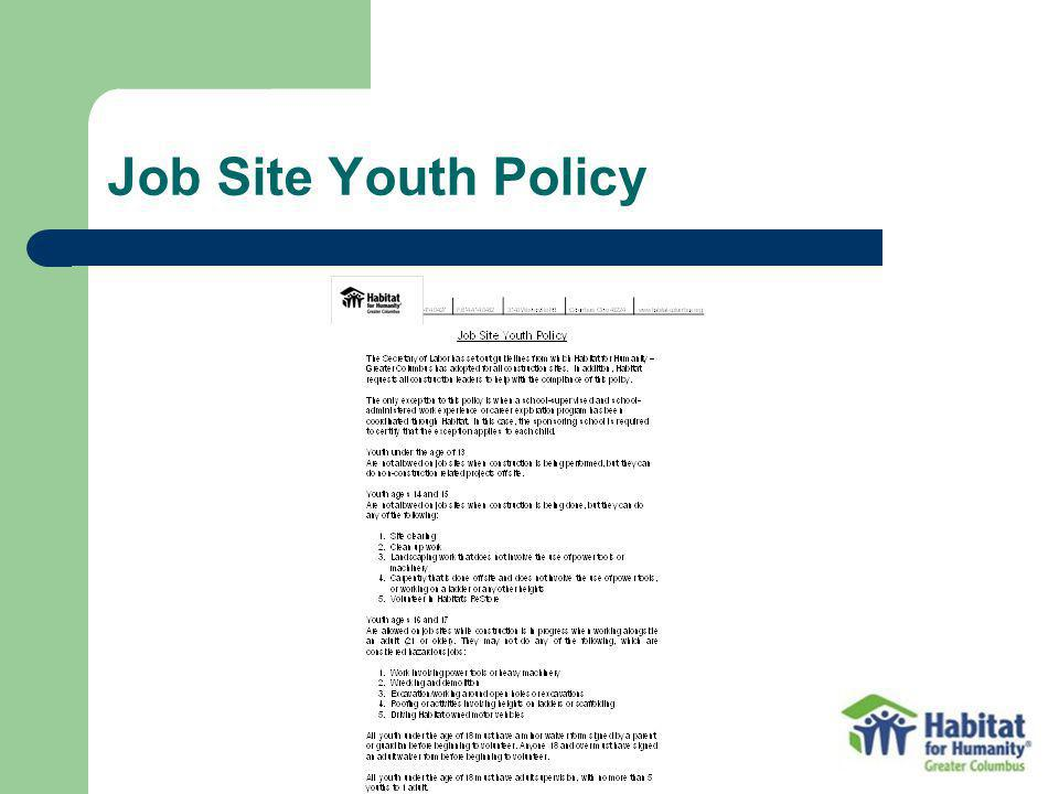 Job Site Youth Policy Some main points: