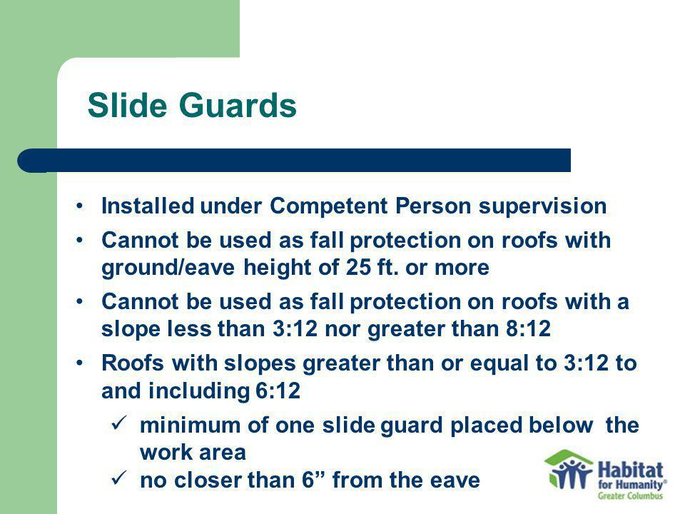 Slide Guards Installed under Competent Person supervision