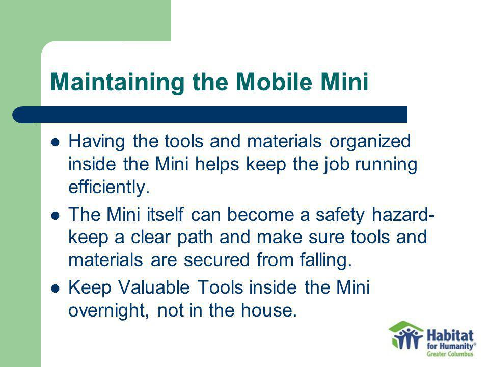 Maintaining the Mobile Mini