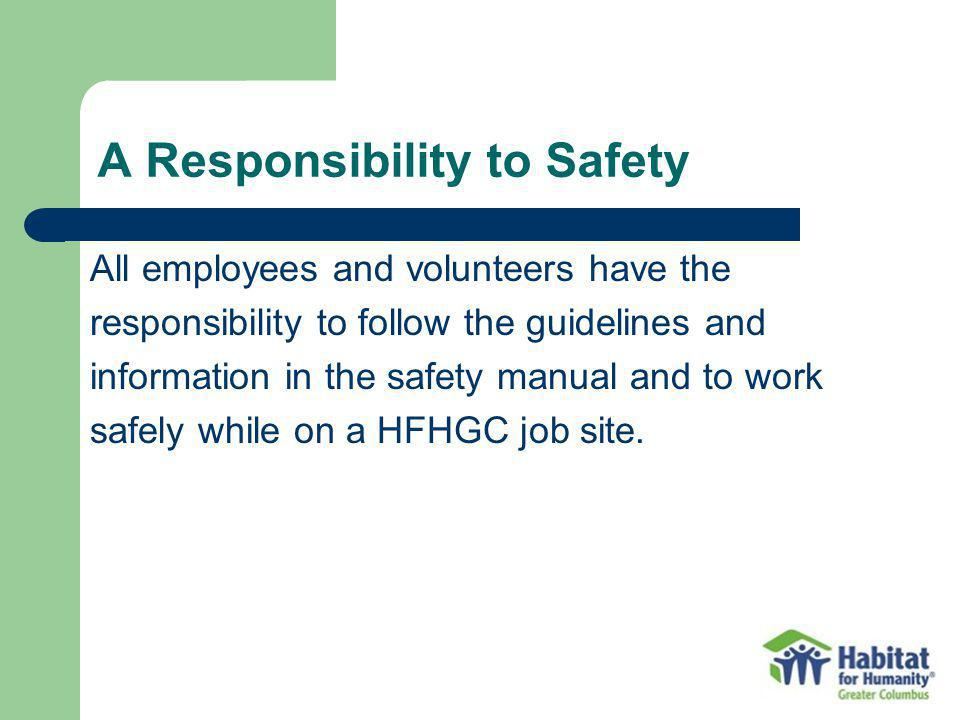 A Responsibility to Safety