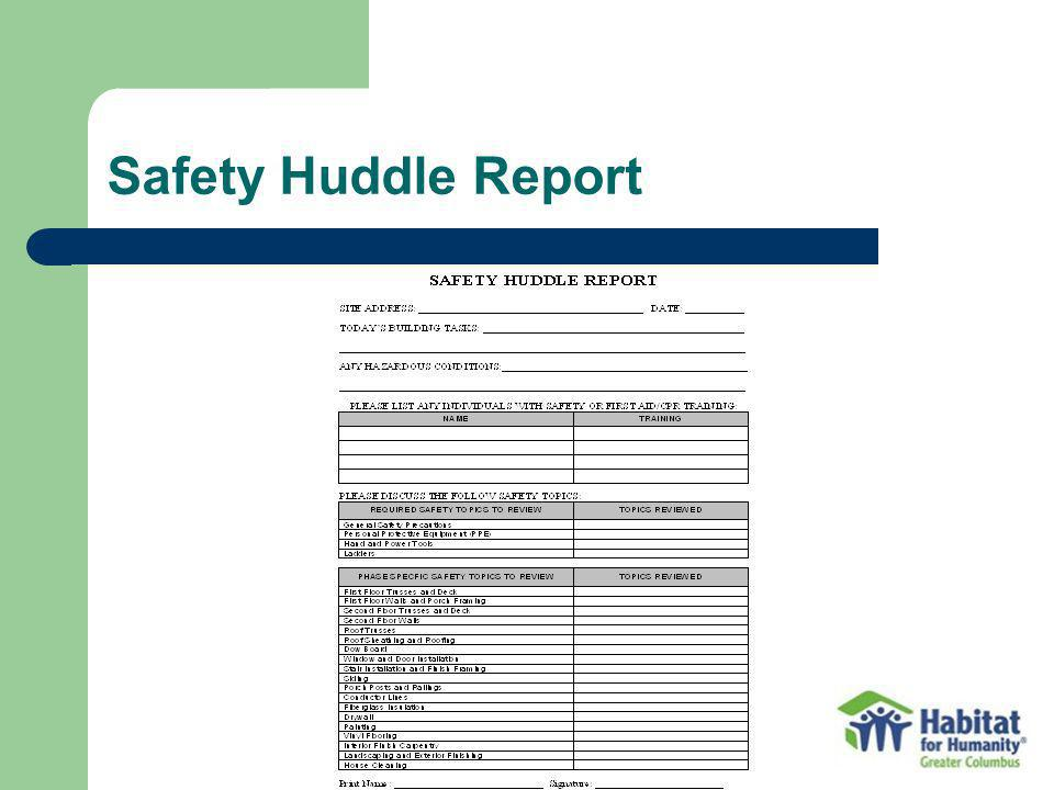 Safety Huddle Report Information to provide and checklist of topics to cover during safety huddle.