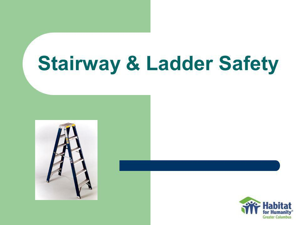 Stairway & Ladder Safety