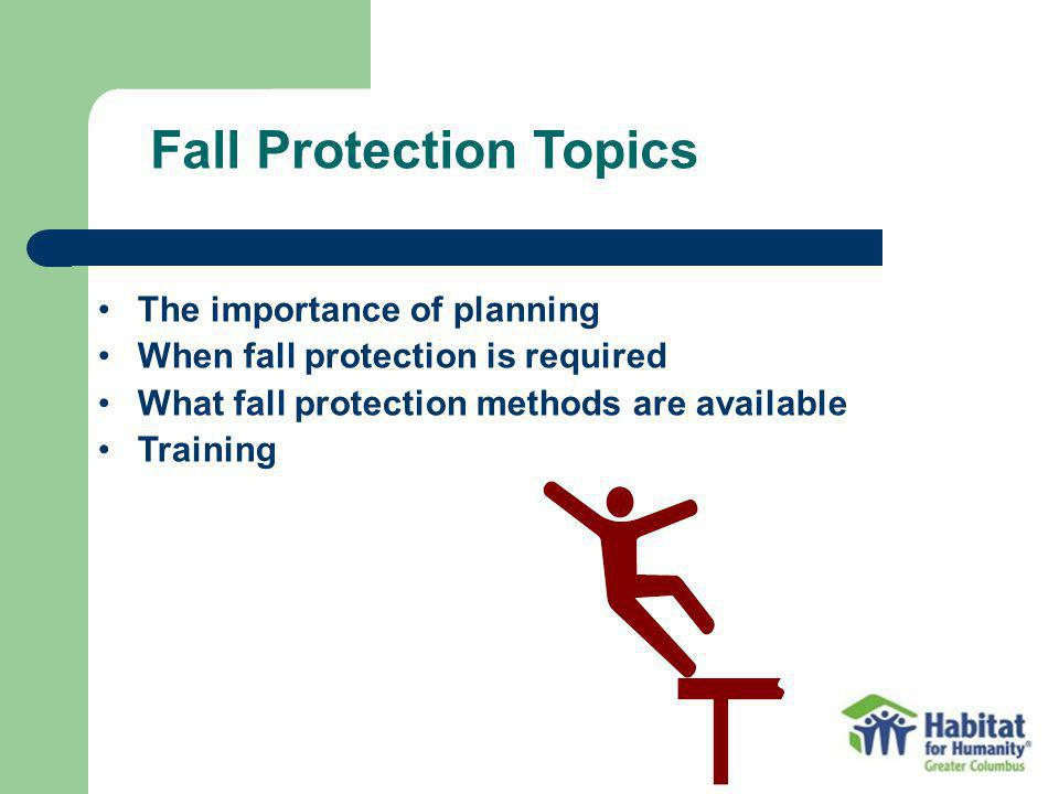 Fall Protection Topics