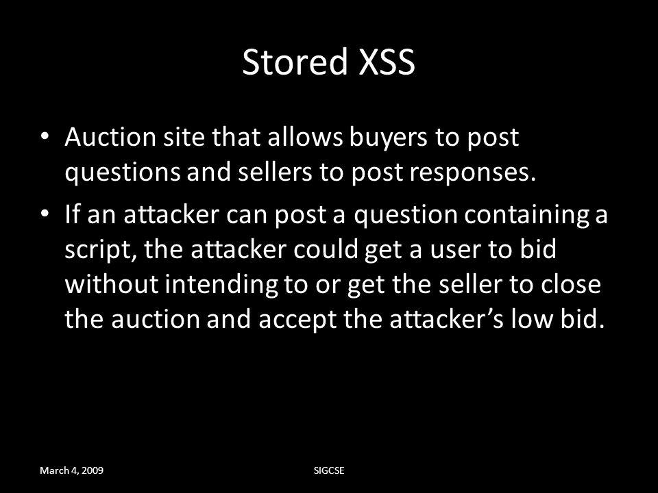 Stored XSS Auction site that allows buyers to post questions and sellers to post responses.