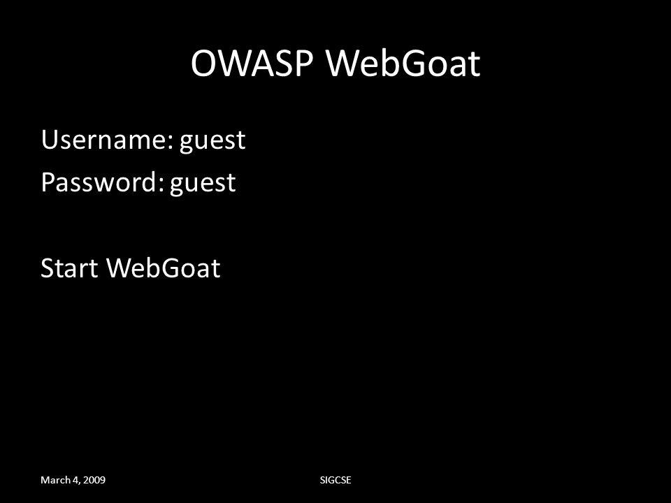 OWASP WebGoat Username: guest Password: guest Start WebGoat