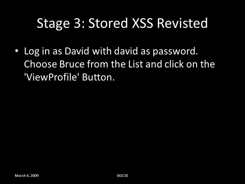 Stage 3: Stored XSS Revisted
