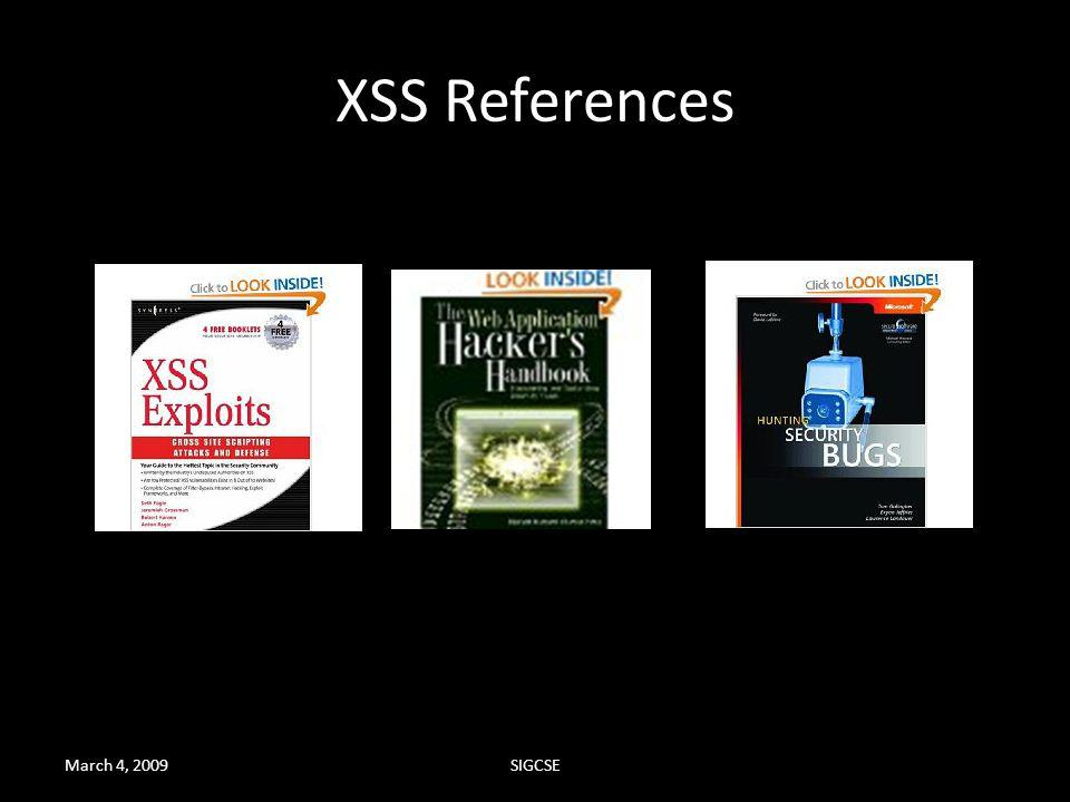 XSS References March 4, 2009 SIGCSE