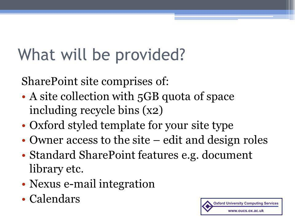 What will be provided SharePoint site comprises of: