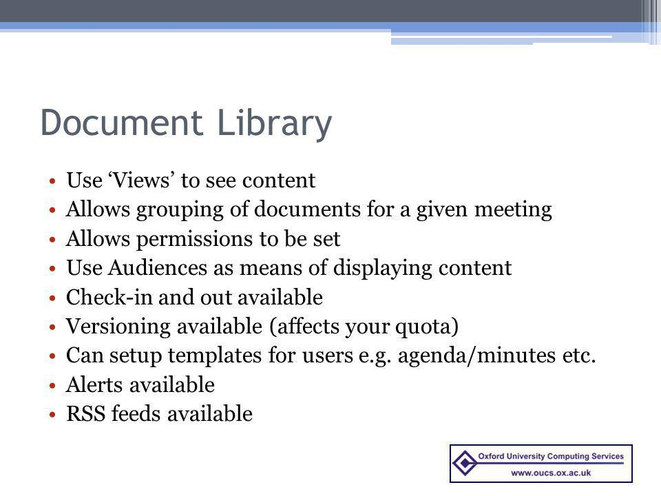 Document Library Use 'Views' to see content