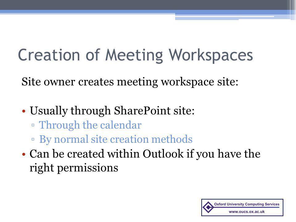 Creation of Meeting Workspaces