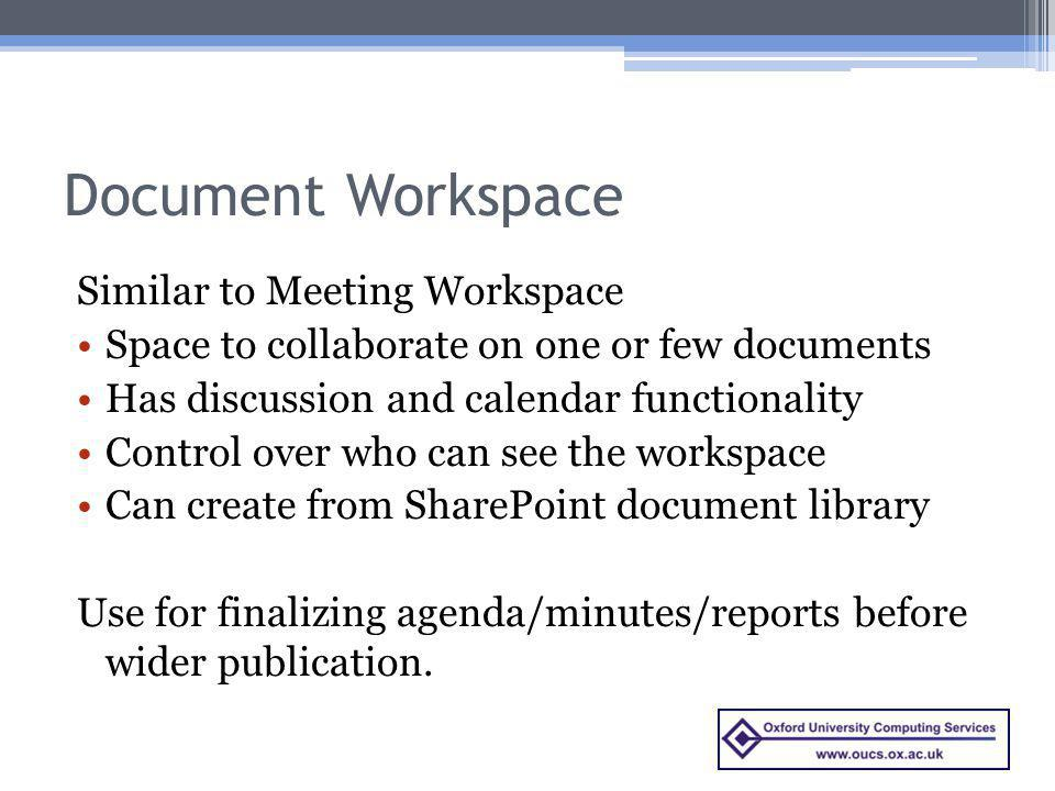 Document Workspace Similar to Meeting Workspace