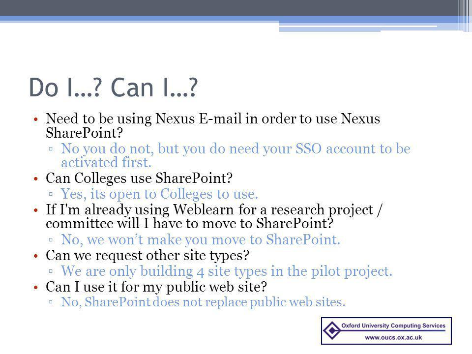 Do I… Can I… Need to be using Nexus E-mail in order to use Nexus SharePoint