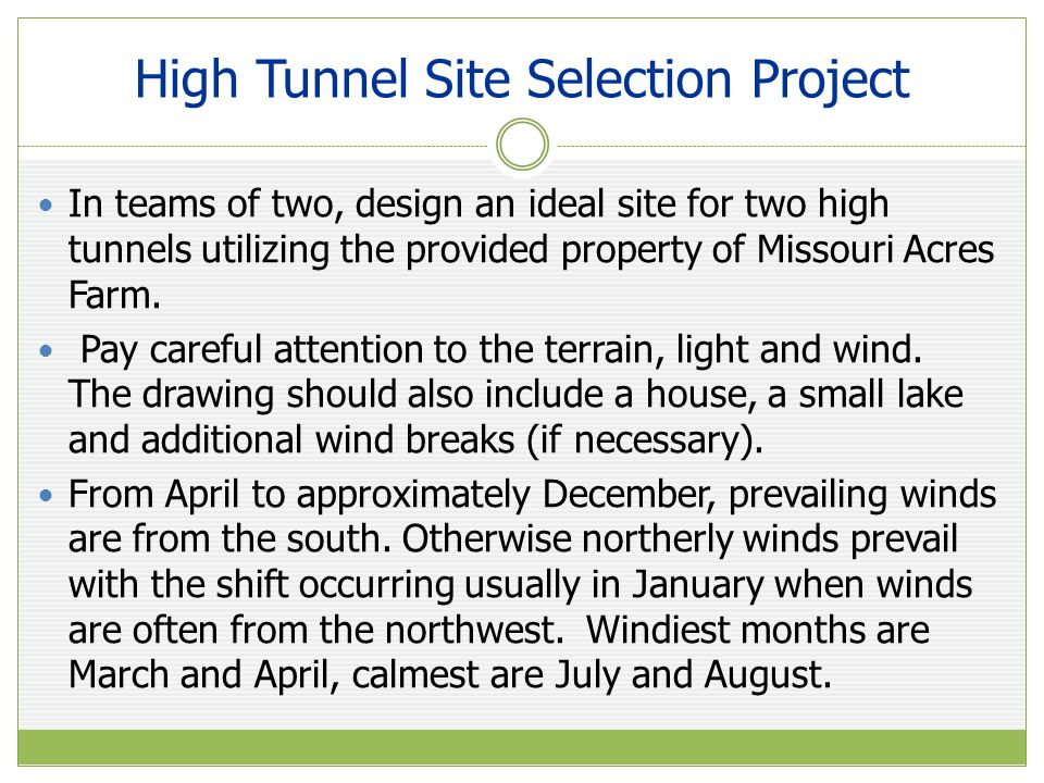 High Tunnel Site Selection Project