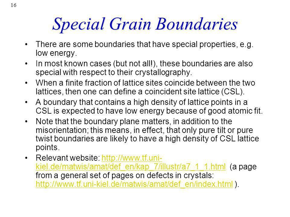 Special Grain Boundaries