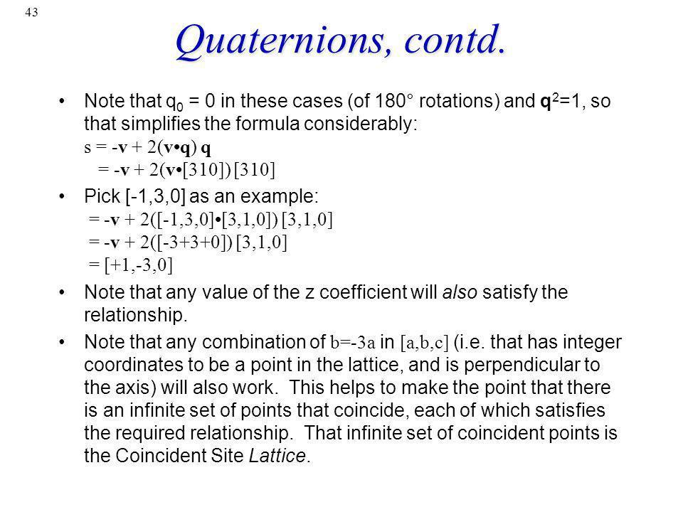Quaternions, contd.