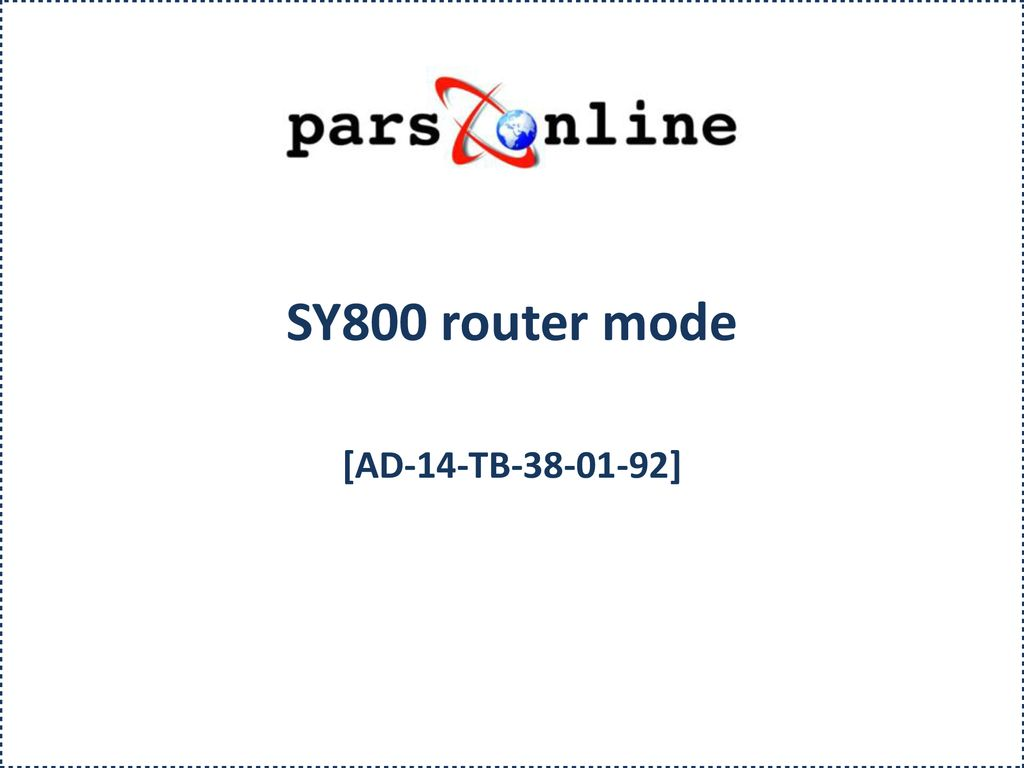 SY800 router mode [AD-14-TB ]