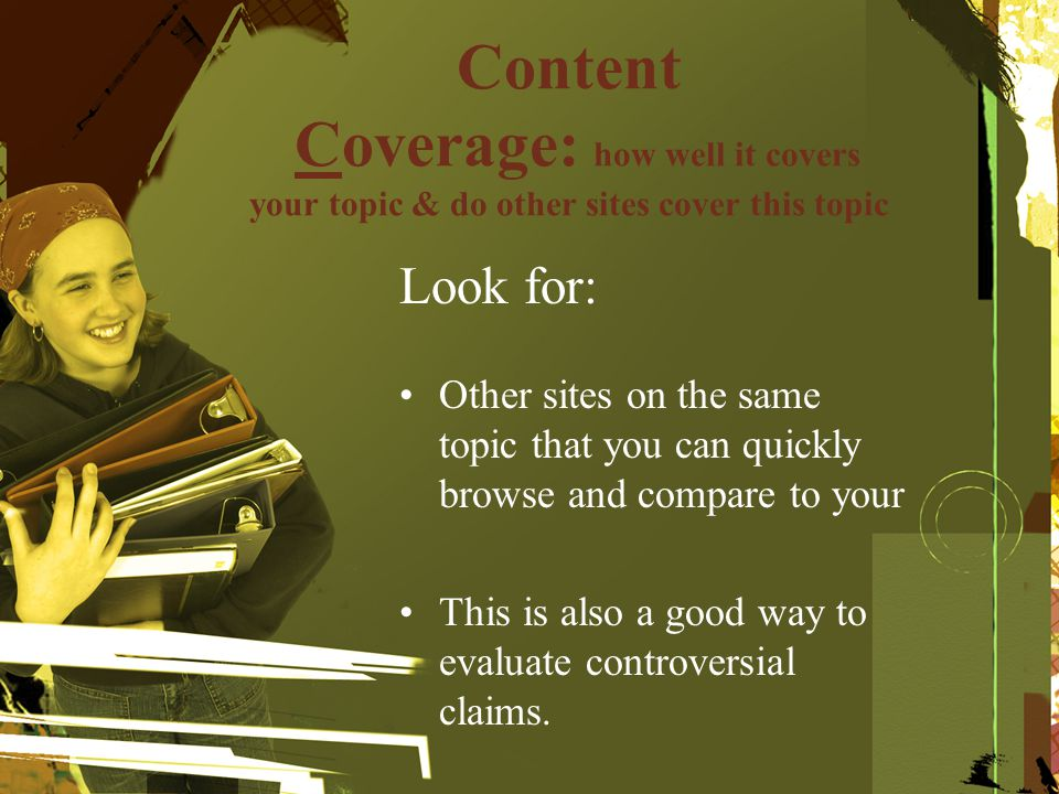 Content Coverage: how well it covers your topic & do other sites cover this topic